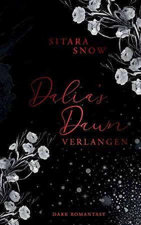 Dalia's Dawn: Verlangen (German Edition)