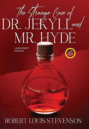The Strange Case of Dr. Jekyll and Mr. Hyde (Annotated, Large Print) (Sastrugi Press Classics Large Print) - Hardcover