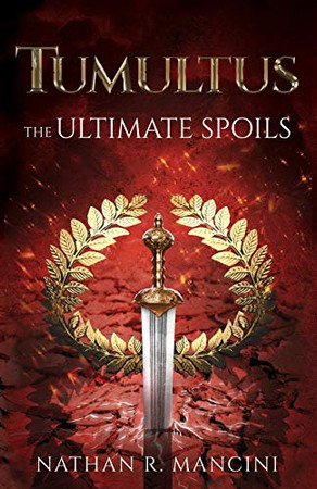 The Ultimate Spoils (Tumultus Chronicles)