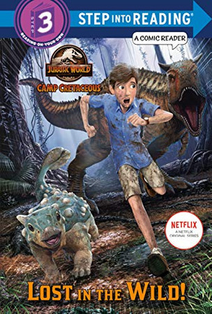 Lost in the Wild! (Jurassic World: Camp Cretaceous) (Step into Reading) - Library Binding