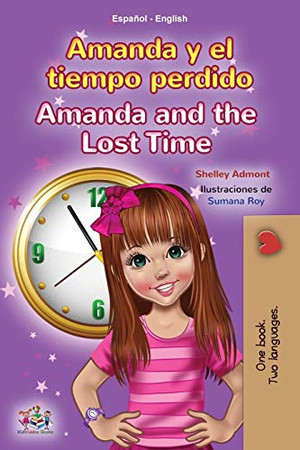 Amanda and the Lost Time (Spanish English Bilingual Book for Kids) (Spanish English Bilingual Collection) (Spanish Edition) - Paperback