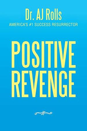 POSITIVE REVENGE - Paperback