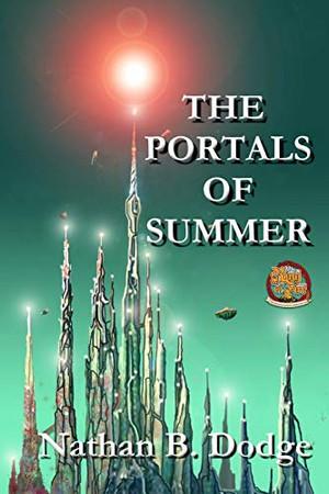 The Portals of Summer