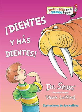 ¡Dientes y más dientes! (The Tooth Book Spanish Edition) (Bright & Early Books(R))