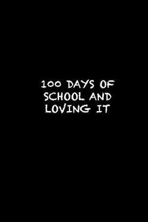 100 DAYS OF SCHOOL AND LOVING IT: 100th day of school  Sketch Book for Doodling or Sketching / 100th day of school Large Sketchbook for Drawing Gift, 119 Pages, 6x9, Soft Cover, Matte Finish
