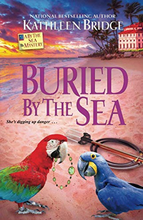 Buried by the Sea (A By the Sea Mystery)