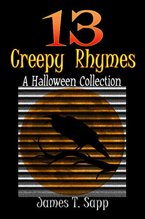 13 Creepy Rhymes: A Halloween Collection