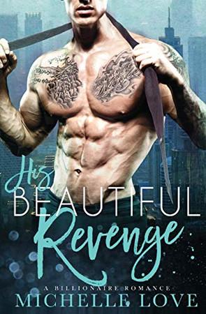 His Beautiful Revenge - Paperback