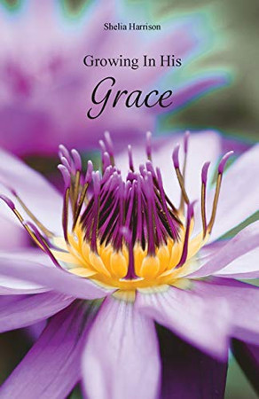Growing In His Grace