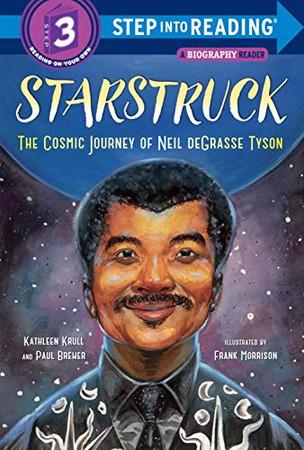Starstruck (Step into Reading): The Cosmic Journey of Neil deGrasse Tyson - Library Binding