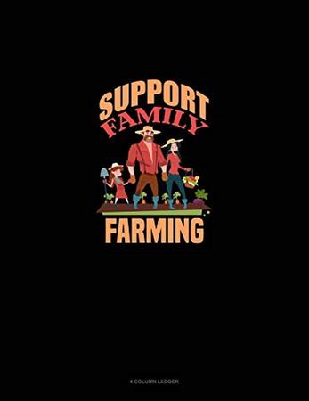 Support Family Farming: 4 Column Ledger