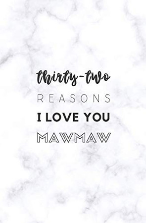 32 Reasons I Love You Mawmaw: Fill In Prompted Marble Memory Book