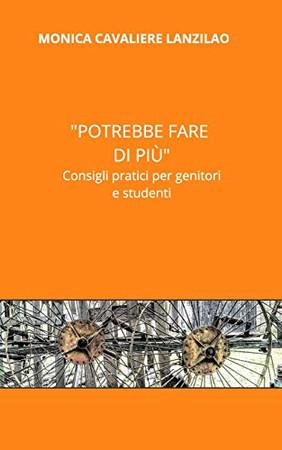"""""""Potrebbe fare di più"""" (Italian Edition)"""