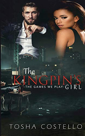 The Kingpin's Girl: The Games We Play