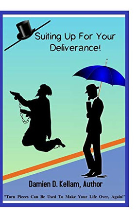 Suiting Up For Your Deliverance