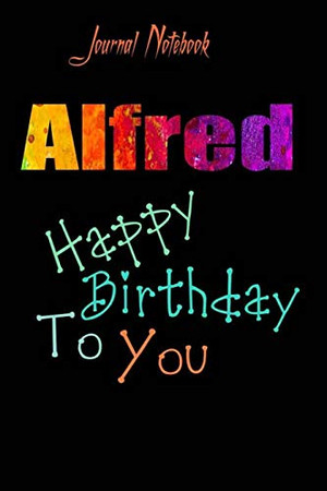 Alfred: Happy Birthday To you Sheet 9x6 Inches 120 Pages with bleed - A Great Happybirthday Gift