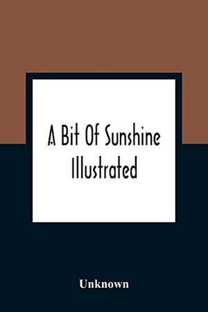 A Bit Of Sunshine: Illustrated
