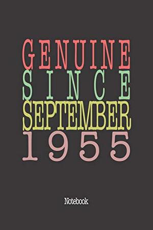 Genuine Since September 1955: Notebook