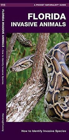 Florida Invasive Animals: A Folding Pocket Guide to Familiar Animals
