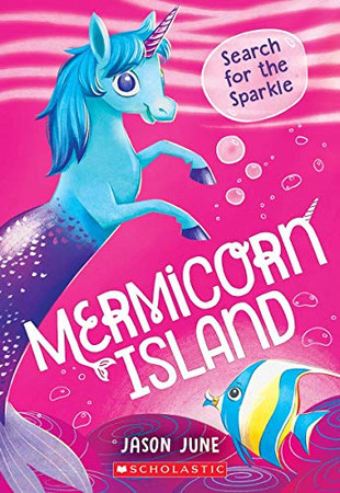 Search for the Sparkle (Mermicorn Island #1)