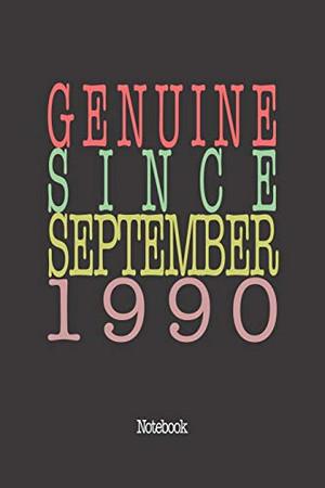 Genuine Since September 1990: Notebook
