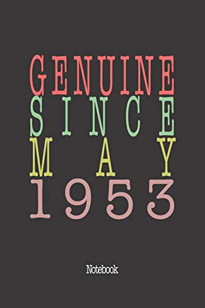 Genuine Since May 1953: Notebook