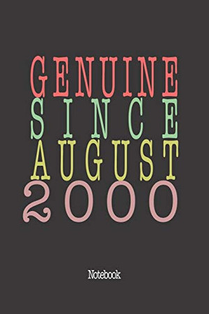 Genuine Since August 2000: Notebook