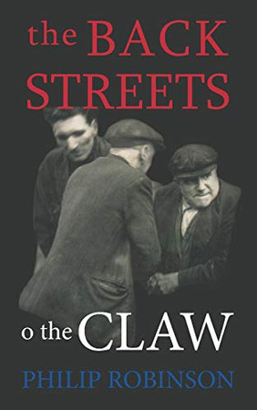 The Back Streets o the Claw