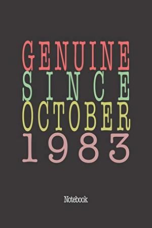 Genuine Since October 1983: Notebook