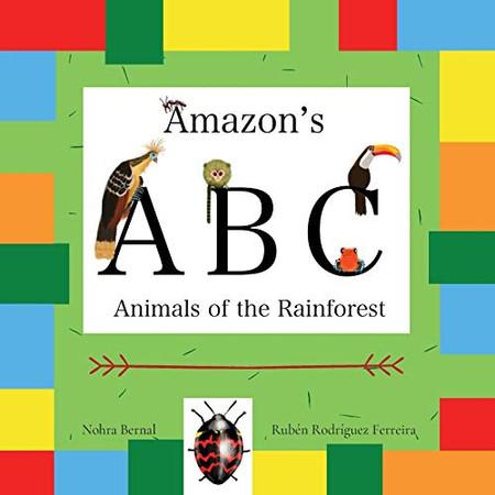 Amazon's ABC: Animals of the Rainforest
