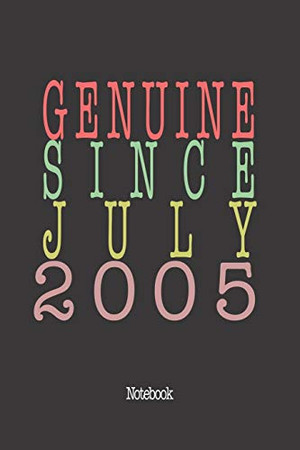 Genuine Since July 2005: Notebook