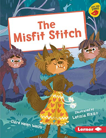 The Misfit Stitch (Early Bird Readers, Gold)