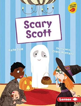 Scary Scott (Early Bird Readers, Gold)