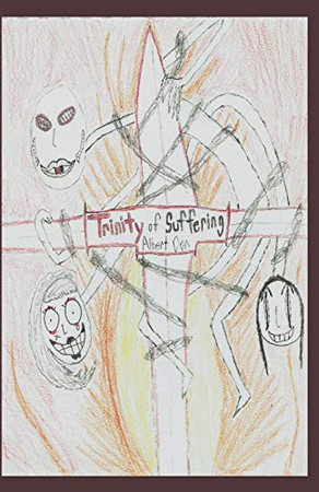 Trinity of Suffering