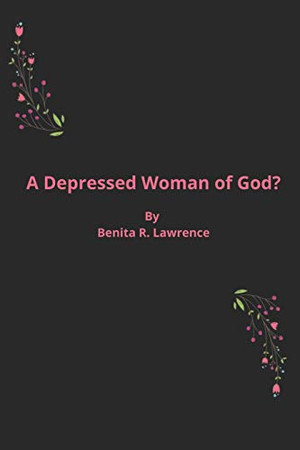 A Depressed Woman of God?