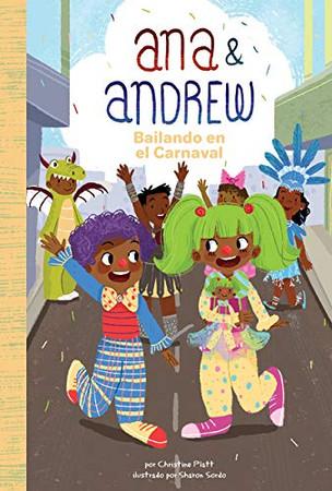 Bailando En El Carnaval (Dancing at Carnival) (Ana & Andrew (Spanish Version)) (Spanish Edition)