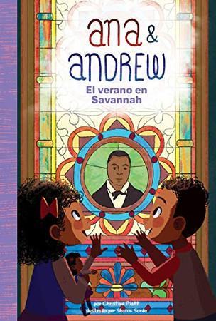El Verano En Savannah (Summer in Savannah) (Ana & Andrew (Spanish Version)) (Spanish Edition)