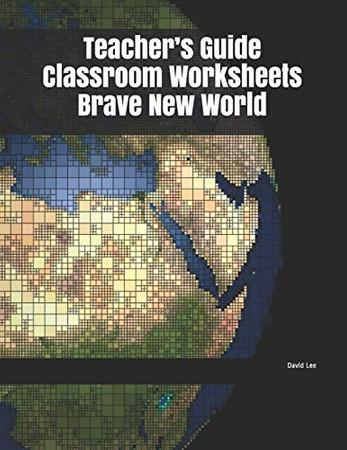 Teacher's Guide Classroom Worksheets Brave New World