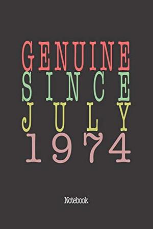 Genuine Since July 1974: Notebook