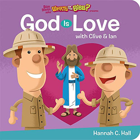 God Is Love (Buck Denver asks...What's in the Bible?)