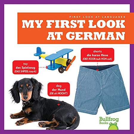 My First Look at German (Bullfrog Books: First Look at Languages) (German Edition)