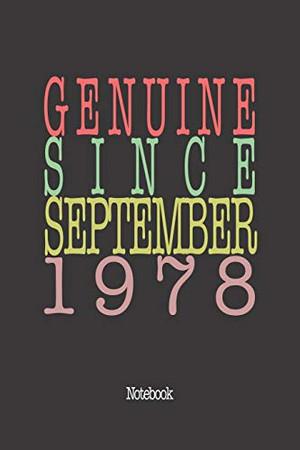 Genuine Since September 1978: Notebook