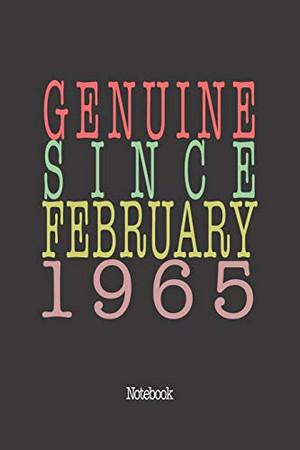 Genuine Since February 1965: Notebook