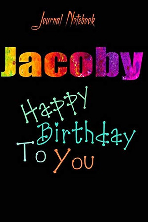 Jacoby: Happy Birthday To you Sheet 9x6 Inches 120 Pages with bleed - A Great Happybirthday Gift