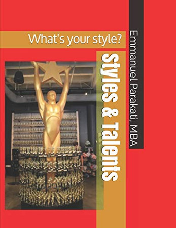 Styles & Talents: What's your style?