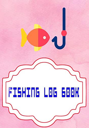 Fishing Log Book April: Fishing Log Size 7 X 10 Inch Cover Matte   Location - Kids # Lovers 110 Page Very Fast Print.