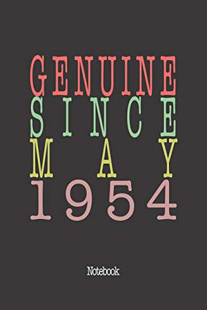 Genuine Since May 1954: Notebook
