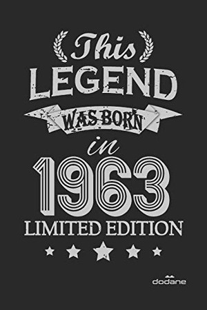 This Legend was born in 1963 LIMITED EDITION: This Legend was born in 1963 LIMITED EDITION