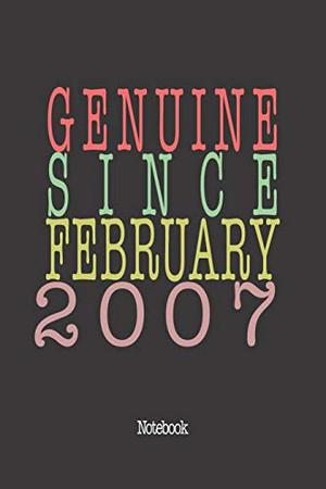 Genuine Since February 2007: Notebook