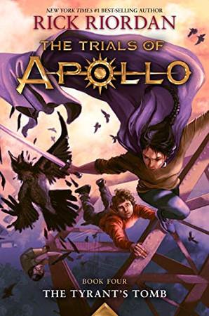 The Tyrant's Tomb (The Trials of Apollo, 4)